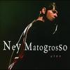 Couverture de l'album Ney Matogrosso Ao Vivo
