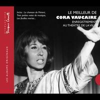 Cover of the track Le meilleur de Cora Vaucaire (enregistrement au Théâtre de la Ville) [live]