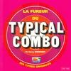 Cover of the album La fureur du Typical Combo (10 titres originaux)