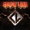 Couverture de l'album Crazy Lixx