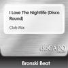 Couverture de l'album I Love the Nightlife (Disco Round) [Club Mix] - Single