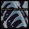 Couverture de l'album Pretty Hate Machine (2010 Remaster)