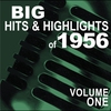 Couverture de l'album Big Hits and Highlights of 1956, Vol. 1