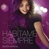 Couverture de l'album Habítame siempre (edición especial)