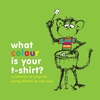 Couverture de l'album What Colour is your T-shirt?