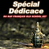 Cover of the album Spécial dédicace du rap français Old School, Vol. 27