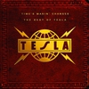 Cover of the album Time's Makin' Changes: The Best of Tesla
