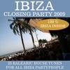 Couverture de l'album Ibiza Closing Party 2009