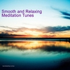 Cover of the album Smooth and Relaxing Meditation Tunes