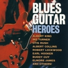 Cover of the album Blues Guitar Heroes