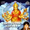 Cover of the album Karlo Jagran Maiya Ka (Hindi Mata Bhajan)