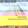Couverture de l'album Music Box: Dancing About Architecture