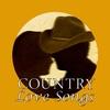 Couverture de l'album Country Love Songs