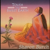 Cover of the album Touch the Sweet Earth