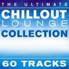 Couverture de l'album The Ultimate Chillout Lounge Collection