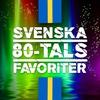 Couverture de l'album Svenska 80-Tals Favoriter