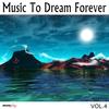 Couverture de l'album Music To Dream Forever, Vol. 1