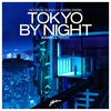 Couverture de l'album Tokyo by Night (feat. Karin Park) [Axwell Remix] - Single