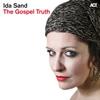 Couverture de l'album The Gospel Truth (Bonus Track Version)