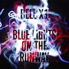 Couverture de l'album Blue Lights on the Runway