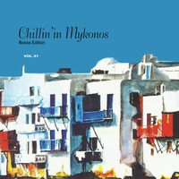 Couverture du titre Chillin' in Mykonos, Vol. 1