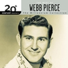 Cover of the album 20th Century Masters: The Millennium Collection: The Best of Webb Pierce