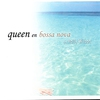 Couverture de l'album Queen en Bossa Nova