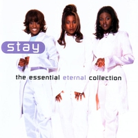 Couverture du titre Stay - The Essential Eternal Collection