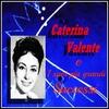 Couverture de l'album Caterina Valente e i suoi più grandi successi
