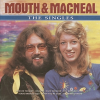 Cover of the track Mouth & Macneal - the Greatest Hits (The Singles)