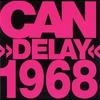 Couverture de l'album Delay 1968 (Remastered)