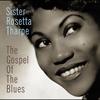 Couverture de l'album The Gospel of the Blues (Remastered)