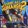 Couverture de l'album Destroy All Humans! 2 (Soundtrack from the Video Game)