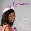 Cover of the album Quinceañera: Valses, Baladas, Y Canciones Fiesta