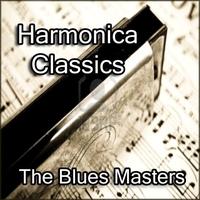 Couverture du titre Harmonica Classics By The Blues Masters