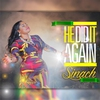 Cover of the album He Did It Again - Single