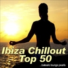 Cover of the album Ibiza Chillout Top 50...Balearic Lounge Pearls