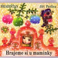 Cover of the track Hrajeme si u maminky (Play With Mom)