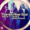 Cover of the album Thames River Soul, Vol. 1 - EP