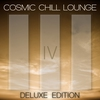 Cover of the album Cosmic Chill Lounge, Vol. 4 (Deluxe Edition)