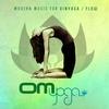 Cover of the album Om Yoga, Vol. 1 - Modern Music for Vinyasa / Flow