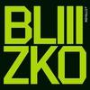 Couverture de l'album BLIIIZKO
