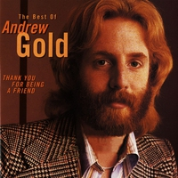 Couverture du titre Thank You for Being a Friend: The Best of Andrew Gold