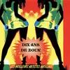 Couverture de l'album Dix ans de Zouk (Les meilleurs artistes antillais)