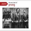 Couverture de l'album Playlist: The Very Best of Prong