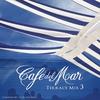 Cover of the album Café del Mar: Terrace Mix 3