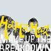 Couverture de l'album Make Up the Breakdown