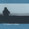 Couverture de l'album No Solace in Sleep