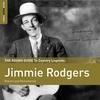 Couverture de l'album Rough Guide To Jimmie Rodgers