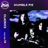 Couverture de l'album Classics, Vol. 14: Humble Pie